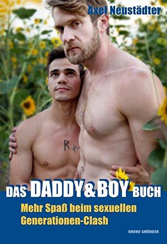 Das Daddy & Boy Buch: Mehr Spaß beim sexuellen Generationen-Clash