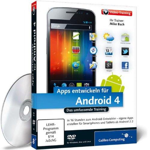 Preisvergleich Produktbild Apps entwickeln für Android 4 (PC+MAC+Linux)