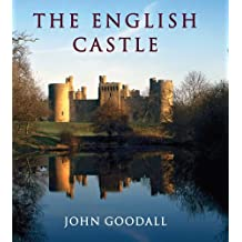 The English Castle: 1066-1650 (The Paul Mellon Centre for Studies in British Art)