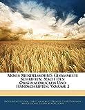Moses Mendelssohn's gesammelte Schriften, nach den originaldrucken und handschriften, Zweiter Band