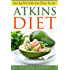 Atkins Diet:  Amazing New Induction Phase Recipes!