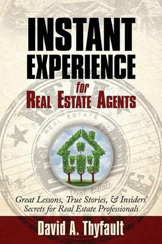 Instant Experience for Real Estate Agents di David a. Thyfault