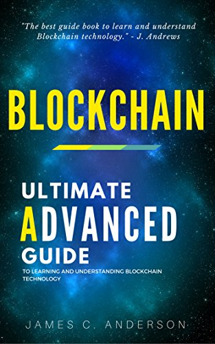 Download PDF] Blockchain: The Ultimate Advanced Guide to
