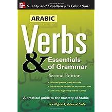 By Wightwick, Jane [ [ Arabic Verbs & Essentials of Grammar [ ARABIC VERBS & ESSENTIALS OF GRAMMAR BY Wightwick, Jane ( Author ) Sep-28-2007[ ARABIC VERBS & ESSENTIALS OF GRAMMAR [ ARABIC VERBS & ESSENTIALS OF GRAMMAR BY WIGHTWICK, JANE ( AUTHOR ) SEP-28-2007 ] By Wightwick, Jane ( Author )Sep-28-2007 Paperback ] ] Sep-2007[ Paperback ]