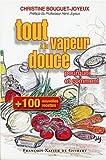 Cent nouvelles recettes, tout à la vapeur douce