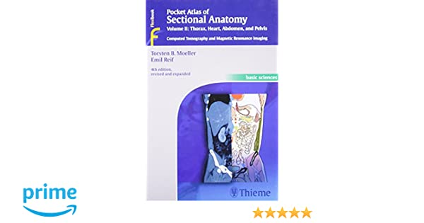Buy Pocket Atlas of Sectional Anatomy, Volume II: Thorax, Heart ...