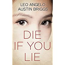 Die if You Lie: An Emotional Thriller (Of Grace and Sin Book 2) (English Edition)