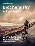 Biochemistry: A Short Course plus LaunchPad: Third Edition