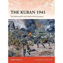 CAMPAIGN #    KUBAN 1943