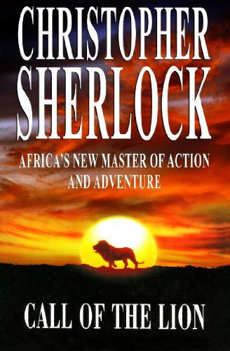 Call of the Lion (English Edition) par Christopher Sherlock