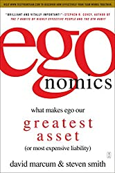 egonomics: What Makes Ego Our Greatest Asset (or Most Expensive Liability) (English Edition)