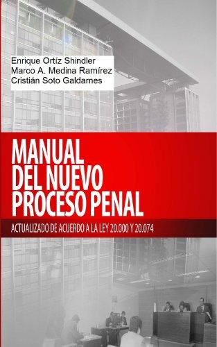 Manual del Nuevo Proceso Penal: TEXTO COMPLETO por Enrique Ortiz Shindler