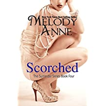 Scorched (Surrender, Book 4)