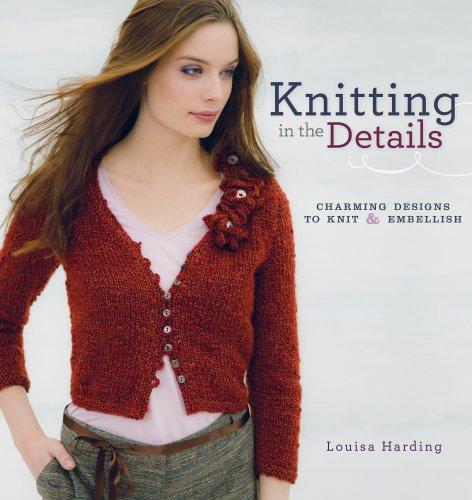 Preisvergleich Produktbild Knitting in the Details: Charming Designs to Knit and Embellish