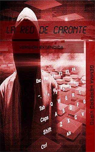 Descargar El Utorrent La red de Caronte: Versión extendida Cuentos Infantiles Epub
