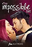 The Impossible Bet (Fall For Me Book 1) (English Edition)
