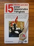 15 minutes par jour pour apprendre l anglais wesenbeeck r?f44407
