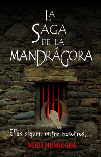LA SAGA DE LA MANDRÁGORA (Spanish Edition)