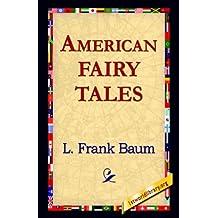 American Fairy Tales by L. Frank Baum (2004-12-01)