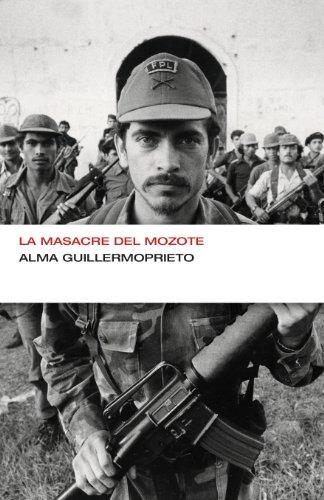 La masacre del Mozote (Colección Endebate) por Alma Guillermoprieto