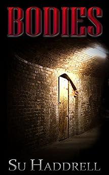 Bodies (English Edition) di [Haddrell, Su]