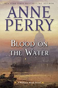 Blood on the Water: A William Monk Novel par [Perry, Anne]
