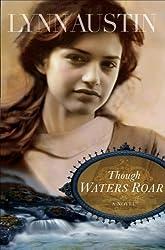 Though Waters Roar Reprinted by Austin, Lynn (2009) Paperback