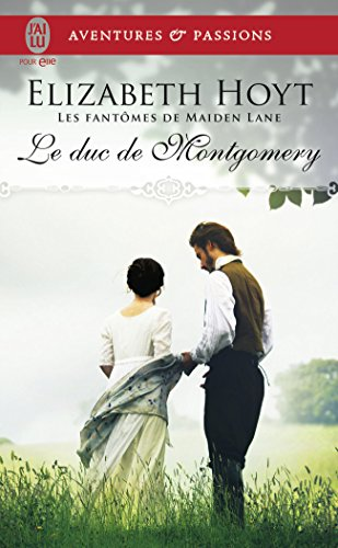 Les fantmes de Maiden Lane, Tome 10 : Le duc de Montgomery
