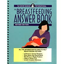 The Breastfeeding Answer Book : Expanded by Nancy Mohrbacher (1996-10-08)