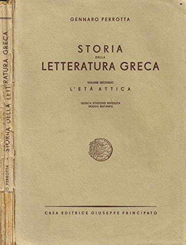 Storia della Letteratura Greca (Volume II). L'et attica.