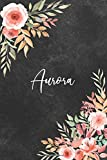 Aurora: Personalized Name Lined Journal Notebook 120 pages College Ruled Notebook Journal & Diary for Writing & Note Taking for Girls and Women - Black Watercolor Background with Floral Print