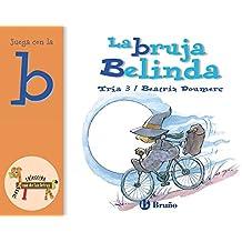La bruja Belinda: Juega con la b (Castellano - A Partir De 3 Años - Libros Didácticos - El Zoo De Las Letras)