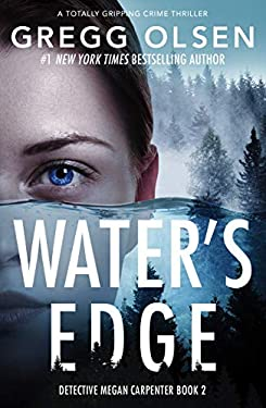 Water's Edge: A totally gripping crime thriller (Detective Megan Carpenter Book 2) (English Edition)