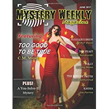 Mystery Weekly Magazine: June 2017 (Mystery Weekly Magazine Issues, Band 22)