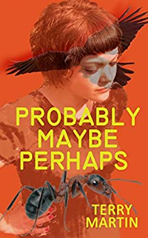Probably Maybe Perhaps by [Martin, Terry]