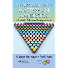 The Organizational Master Plan Handbook: A Catalyst for Performance Planning and Results (Management Handbooks for Results)