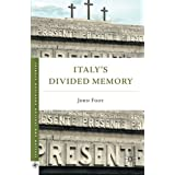 Italy's Divided Memory (Italian and Italian American Studies) by J. Foot (2011-09-15)