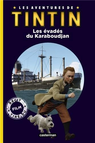 Les aventures de Tintin : Les évadés du Karaboudjan
