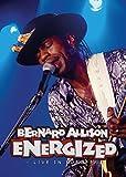 Bernard Allison - Energized. Live in Europe