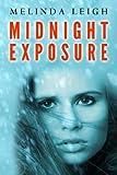 Midnight Exposure by Melinda Leigh (2012-08-21)