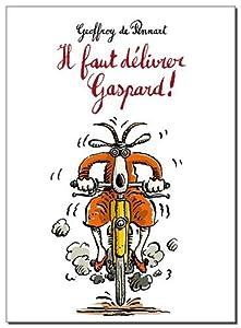 """Afficher """"Il faut délivrer Gaspard !"""""""
