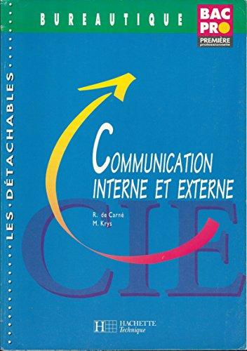 Communication interne et externe : Bureautique, Bac Pro, 1e professionnelle