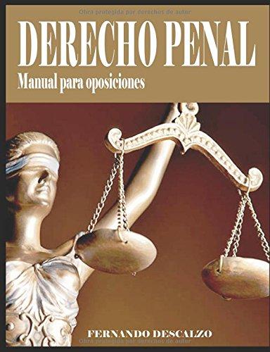Derecho Penal - Manual para oposiciones por Fernando Descalzo