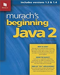 Murach's Beginning Java 2 by Andrea Steelman (2003-07-02)