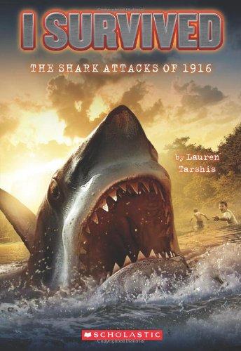 I Survived the Shark Attacks of 1916 (I Survived #2) por Lauren Tarshis