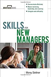 Skills for New Managers by Morey Stettner (2000-04-15)