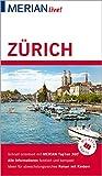 MERIAN live! Reiseführer Zürich: Mit Extra-Karte zum Herausnehmen