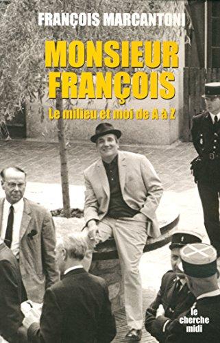 Monsieur François par François MARCANTONI