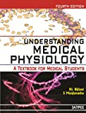 Understanding Medical Physiology A Textbook For Medical Students