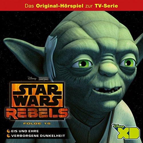 Eis und Ehre / Verborgene Dunkelheit (Star Wars Rebels (Figuren Disney Alter)